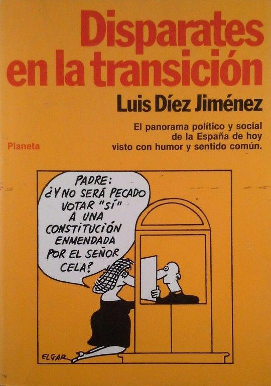 DISPARATES EN LA TRANSICIÓN