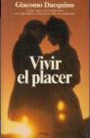 VIVIR EL PLACER