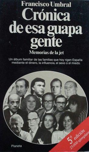 CRÓNICA DE ESA GUAPA GENTE