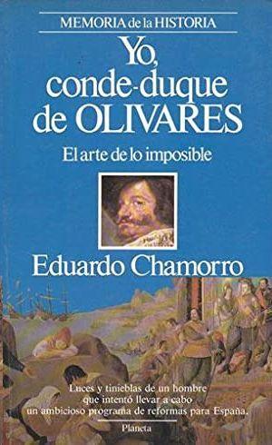YO, CONDE-DUQUE DE OLIVARES
