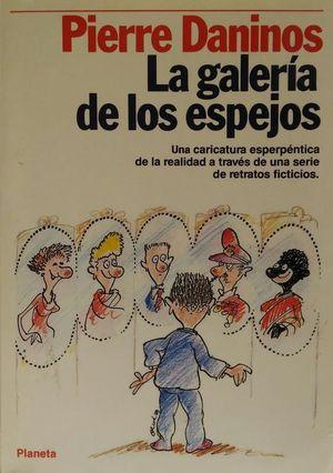 LA GALERÍA DE LOS ESPEJOS