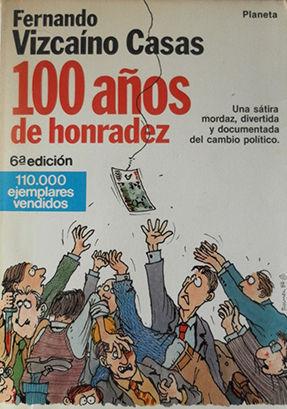 CIEN AÑOS DE HONRADEZ
