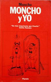 MONCHO Y YO