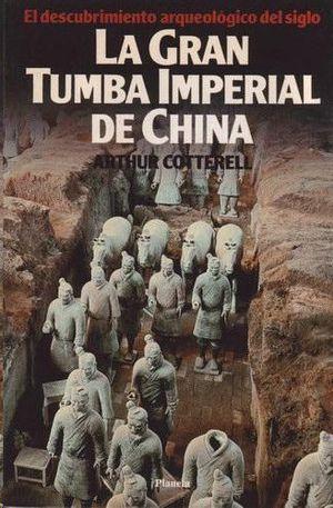 LA GRAN TUMBA IMPERIAL DE CHINA