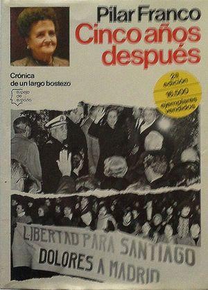 CINCO AÑOS DESPUÉS - CRÓNICA DE UN LARGO BOSTEZO