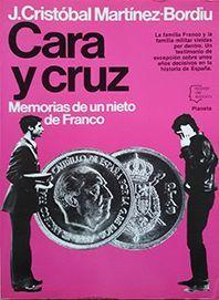 CARA Y CRUZ. MEMORIAS DE UN NIETO DE FRANCO