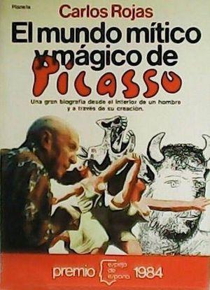 EL MUNDO MÍTICO Y MÁGICO DE PICASSO