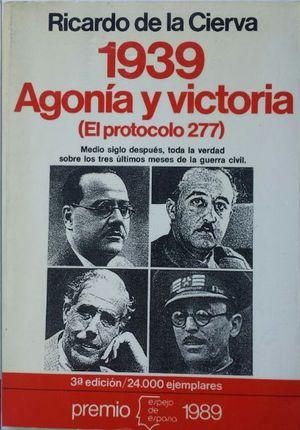 1939 AGONÍA Y VICTORIA