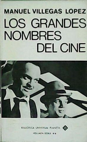 LOS GRANDES NOMBRES DEL CINE - TOMO 1