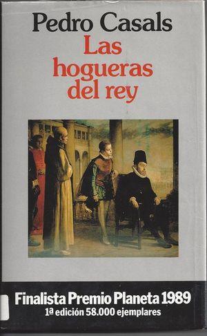 LAS HOGUERAS DEL REY