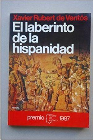 EL LABERINTO DE LA HISPANIDAD