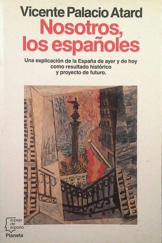NOSOTROS, LOS ESPAÑOLES