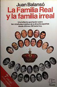 LA FAMILIA REAL Y LA FAMILIA IRREAL
