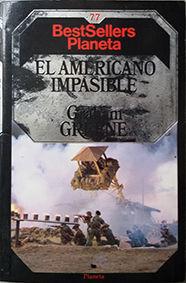 EL AMERICANO IMPASIBLE