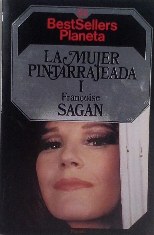 LA MUJER PINTARRAJEADA - I