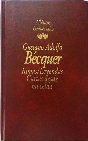 RIMAS / LEYENDAS. CARTAS DESDE MI CELDA