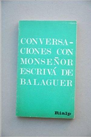 CONVERSACIONES CON MONSEÑOR ESCRIVA DE BALAGUER