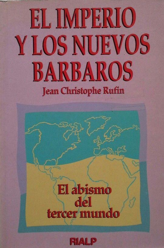 EL IMPERIO Y LOS NUEVOS BÁRBAROS