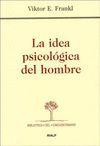 IDEA PSICOLOGICA DEL HOMBRE, LA