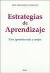 ESTRATEGIAS DE APRENDIZAJE:PARA APRENDER MAS Y MEJOR