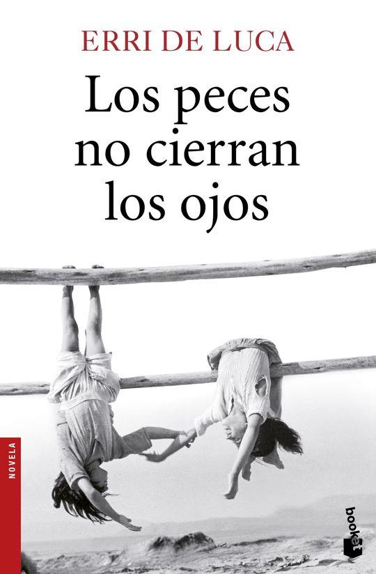 LOS PECES NO CIERRAN LOS OJOS