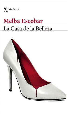 LA CASA DE LA BELLEZA