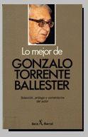 LO MEJOR DE... GONZALO TORRENTE BALLESTER