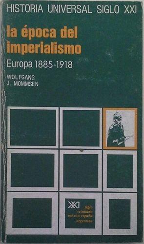 LA ÉPOCA DEL IMPERIALISMO - EUROPA 1885-1918
