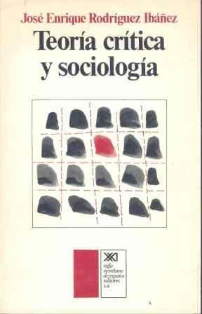 TEORÍA CRÍTICA Y SOCIOLOGÍA