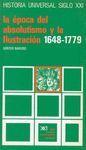 LA ÉPOCA DEL ABSOLUTISMO Y LA ILUSTRACIÓN 1648-1779 - HISTORIA UNIVERSAL SIGLO XXI VOL. 25