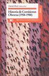 HISTORIA DE COMISIONES OBRERAS (1958-1988)