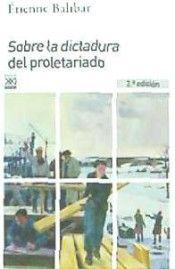SOBRE LA DICTADURA DEL PROLETARIADO