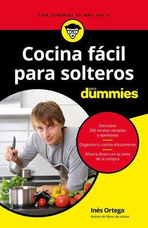 COCINA FACIL PARA SOLTEROS PARA DUMMIES