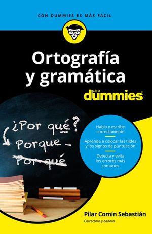 ORTOGRAFIA Y GRAMATICA PARA DUMMIES