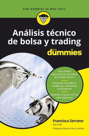 ANÁLISIS T�ÉCNICO DE BOLSA Y TRADING PARA DUMMIES