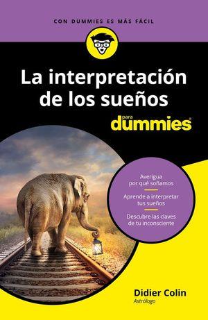 LA INTERPRETACION DE LOS SUEÑOS PARA DUMMIES