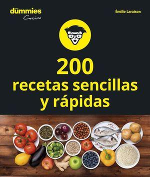200 RECETAS DE COCINA SENCILLAS Y RAPIDAS PARA DUMMIES