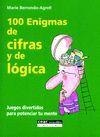 100 ENIGMAS DE CIFRAS Y DE LÓGICA