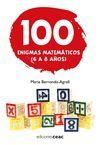 100 ENIGMAS MATEMÁTICOS (6-8 AÑOS)