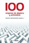 100 ENIGMAS DE ÁLGEBRA Y ARITMÉTICA