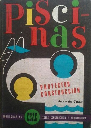 PISCINAS - PROYECT- CONSTRUCCIÓNOS