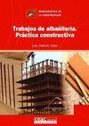TRABAJOS DE ALBAÑILERIA.PRACTICA CONSTRUCTIVA