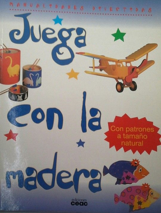 JUEGA CON LA MADERA