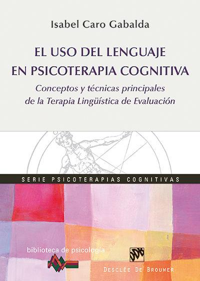 EL USO DEL LENGUAGE EN PSICOTERAPIA COGNITIVA