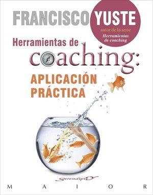 HERRAMIENTAS DE COACHING APLICACION PRACTICA