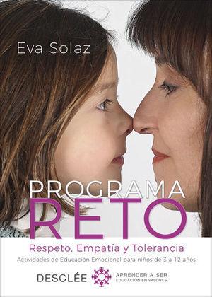 PROGRAMA RETO. RESPETO, EMPATIA Y TOLERANCIA. ACTIVIDADES DE EDUC