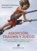 ADOPCION, TRAUMA Y JUEGO