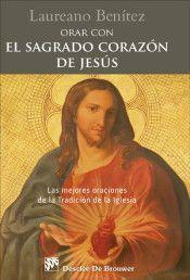 ORAR CON EL SAGRADO CORAZON DE JESUS