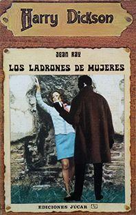 LOS LADRONES DE MUJERES - N�