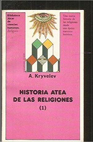 HISTORIA ATEA DE LAS RELIGIONES  TOMOI